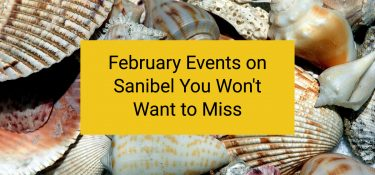 February Events on Sanibel You Won't Want to Miss