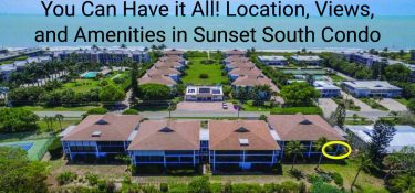 You Can Have It All! Location, Views, and Amenities in Sunset South Condo