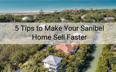 5 Tips to Make Your Sanibel Home Sell Faster