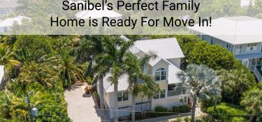 Sanibel's Perfect Family Home is Ready For Move In!