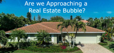 Are we Approaching a Real Estate Bubble?
